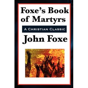 Foxes-Book-of-Martyrs