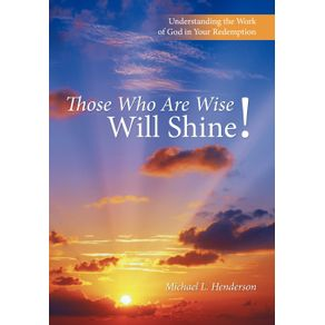 Those-Who-Are-Wise-Will-Shine-
