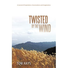 Twisted-by-the-Wind