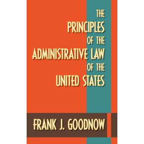 The-Principles-of-the-Administrative-Law-of-the-United-States