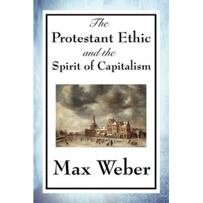 The-Protestant-Ethic-and-the-Spirit-of-Capitalism