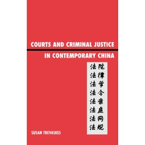 Courts-and-Criminal-Justice-in-Contemporary-China