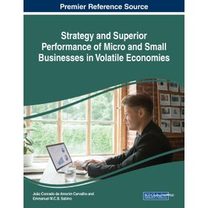 Strategy-and-Superior-Performance-of-Micro-and-Small-Businesses-in-Volatile-Economies