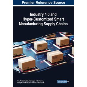 Industry-4.0-and-Hyper-Customized-Smart-Manufacturing-Supply-Chains