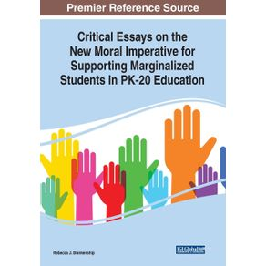 Critical-Essays-on-the-New-Moral-Imperative-for-Supporting-Marginalized-Students-in-PK-20-Education