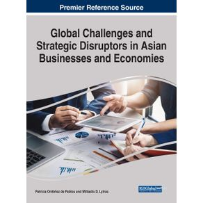 Global-Challenges-and-Strategic-Disruptors-in-Asian-Businesses-and-Economies-1-volume