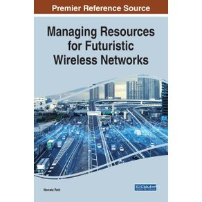Managing-Resources-for-Futuristic-Wireless-Networks