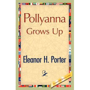 Pollyanna-Grows-Up