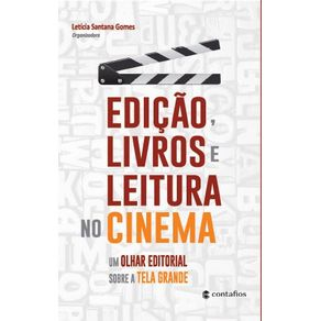 Edicao-livros-e-leitura-no-cinema---Um-olhar-editorial-sobre-a-tela-grande