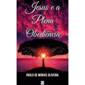 Jesus-e-a-plena-obediencia