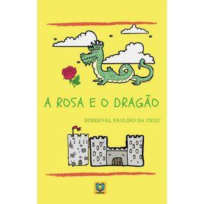 A-Rosa-e-o-Dragao