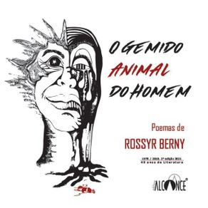O-gemido-animal-do-homem--Poemas-de-Rossyr-Berny