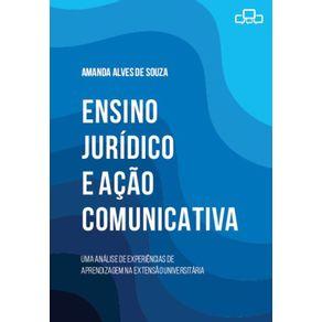 Ensino-Juridico-e-Acao-comunicativa--Uma-analise-de-experiencias-de-aprendizagem-na-extensao-universitaria