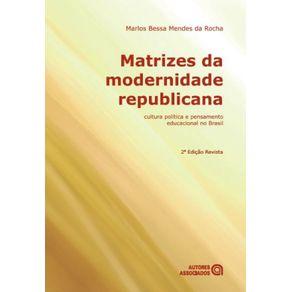 Matrizes-da-modernidade-republicana--Cultura-politica-e-pensamento-educacional-no-Brasil
