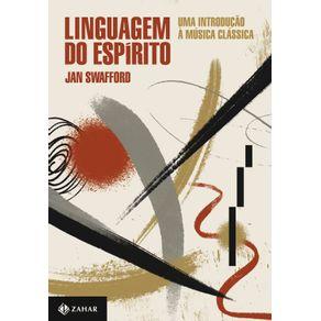 Linguagem-do-espirito--Uma-introducao-a-musica-classica