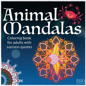 Animal-Mandalas---Coloring-Book-for-Adults-with-Success-Quotes