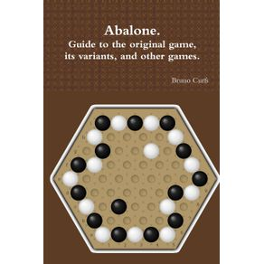Abalone.-Guide-to-the-original-game-its-variants-and-other-games.