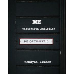 ME-Underneath-Addiction