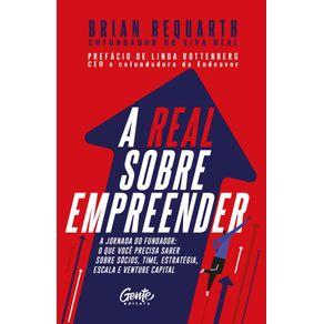 A-real-sobre-empreender--A-jornada-do-fundador--o-que-voce-precisa-saber-sobre-socios-time-estrategia-escala-e-venture-capital