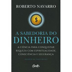 A-Sabedoria-do-Dinheiro--A-ciencia-para-conquistar-riqueza-com-espiritualidade-consciencia-e-seguranca.
