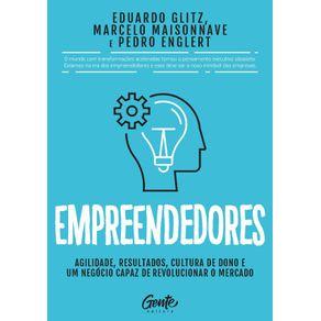 Empreendedores--Agilidade-resultados-cultura-de-dono-e-um-negocio-capaz-de-revolucionar-o-mercado