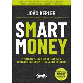 Smart-Money--A-Arte-De-Atrair-Investidores-E-Dinheiro-Inteligente-Para-Seu-Negocio