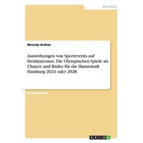 Auswirkungen-von-Sportevents-auf-Destinationen.-Die-Olympischen-Spiele-als-Chance-und-Risiko-fur-die-Hansestadt-Hamburg-2024-oder-2028
