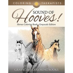 Sound-Of-Hooves----Horses-Coloring-Book-Grayscale-Edition-|-Grayscale-Coloring-Books