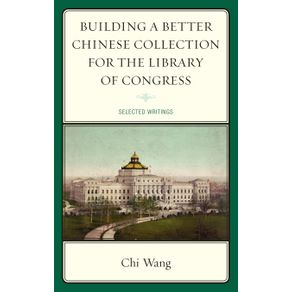Building-a-Better-Chinese-Collection-for-the-Library-of-Congress