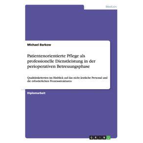 Patientenorientierte-Pflege-als-professionelle-Dienstleistung-in-der-perioperativen-Betreuungsphase