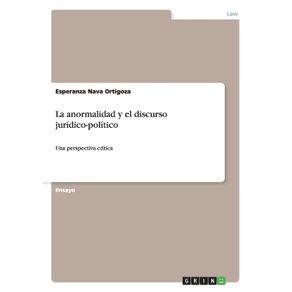 La-anormalidad-y-el-discurso-juridico-politico