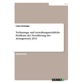 Verfassungs--und-verwaltungsrechtliche-Probleme-der-Novellierung-des-Atomgesetzes-2011