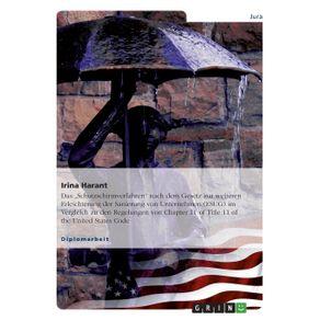 """Das-""""Schutzschirmverfahren-nach-dem-Gesetz-zur-weiteren-Erleichterung-der-Sanierung-von-Unternehmen--ESUG--im-Vergleich-zu-den-Regelungen-von-Chapter-11-of-Title-11-of-the-United-States-Code"""