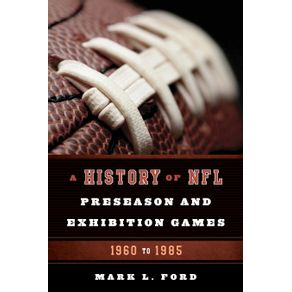 A-History-of-NFL-Preseason-and-Exhibition-Games