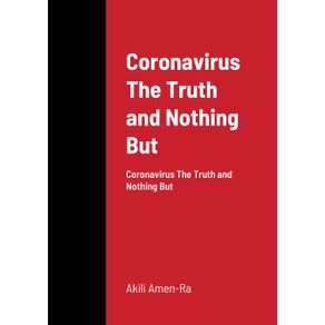 Coronavirus-The-Truth-and-Nothing-But