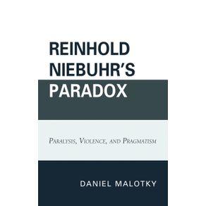 Reinhold-Niebuhrs-Paradox