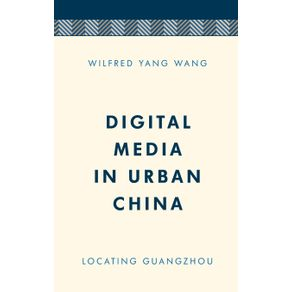 Digital-Media-in-Urban-China