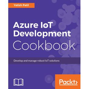 Azure-IoT-Development-Cookbook
