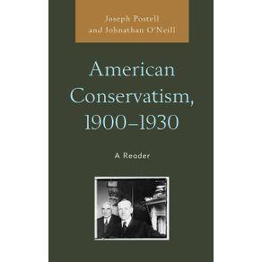 American-Conservatism-1900-1930