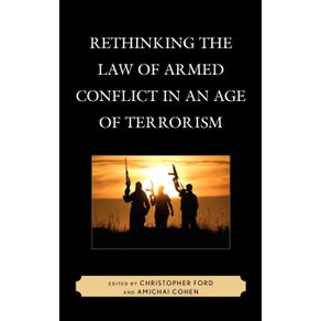 Rethinking-the-Law-of-Armed-Conflict-in-an-Age-of-Terrorism