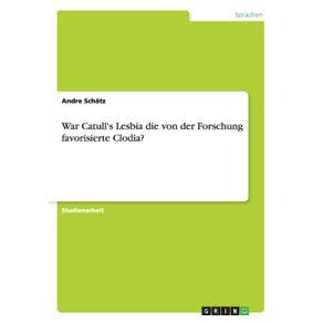 War-Catulls-Lesbia-die-von-der-Forschung-favorisierte-Clodia-