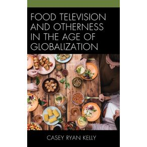 Food-Television-and-Otherness-in-the-Age-of-Globalization