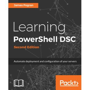 Learning-PowerShell-DSC---Second-Edition