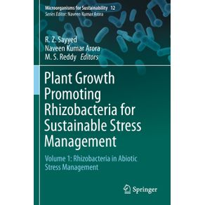 Plant-Growth-Promoting-Rhizobacteria-for-Sustainable-Stress-Management