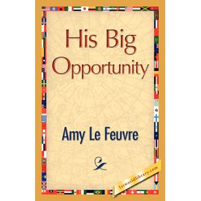 His-Big-Opportunity