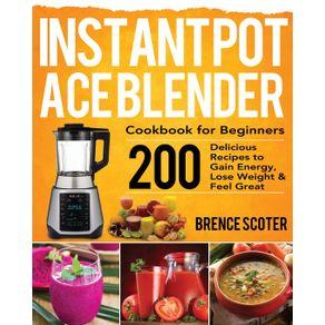 Instant-Pot-Ace-Blender-Cookbook-for-Beginners