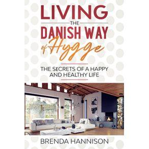 Living-The-Danish-Way-Of-HYGGE
