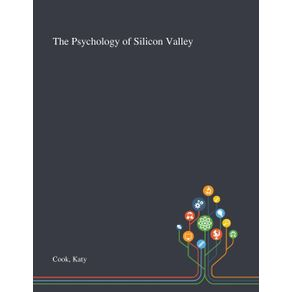 The-Psychology-of-Silicon-Valley