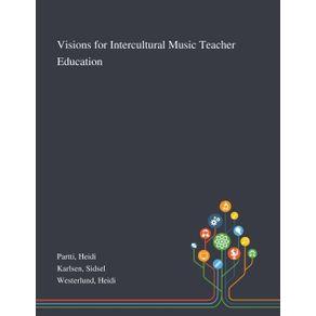 Visions-for-Intercultural-Music-Teacher-Education