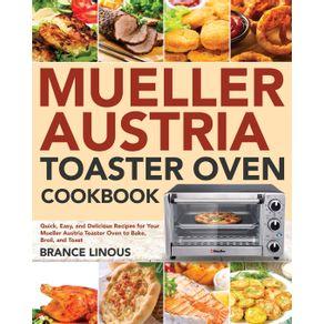 Mueller-Austria-Toaster-Oven-Cookbook
